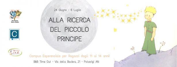 Alla Ricerca del PICCOLO PRINCIPE – Campus Esperenziale per Ragazzi