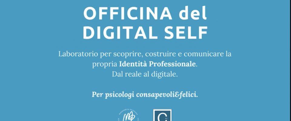 Officina Digital Self per Psicologi Consapevoli&Felici